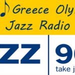 Greece Olympia Jazz Radio Hour – Next Show Takes Place May 10