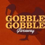 The Gobble Giveaway is Back!